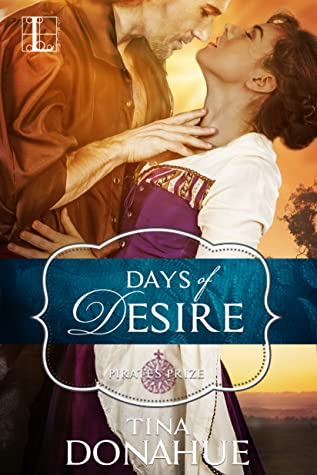 Days of Desire by Tina  Donahue