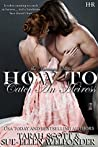 How to Catch an Heiress (The Marriage Maker #4)