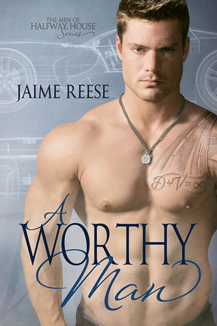 A Worthy Man (The Men of Halfway House, #5)