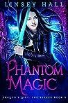 Phantom Magic (Dragon's Gift: The Seeker #5)