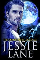 The Demon Who Loved Me (Big Bad Bite, #3)
