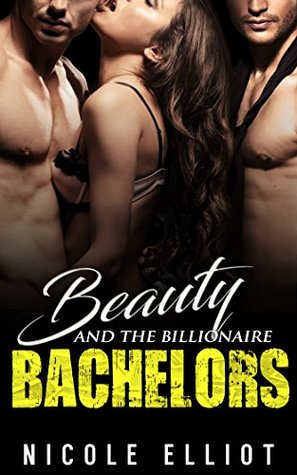 Beauty and the Billionaire Bachelors