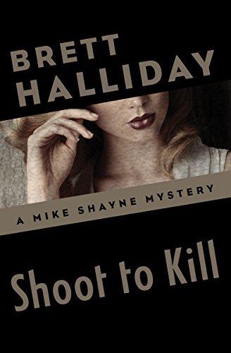 Shoot to Kill  by  Brett Halliday