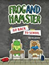 Frog and Hamster ...