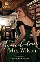 The Scandalous Mrs. Wilson (Fraser Springs, #1)