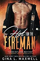 Hot for the Fireman (Boston Heat, #1)
