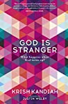 God Is Stranger: What happens when God turns up?
