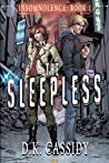 The Sleepless (Insomnolence #1)