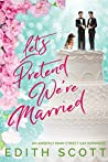 Let's Pretend We're Married (Amberly, #3)