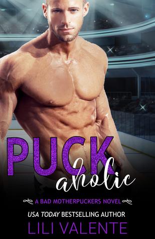 Puck Aholic (Bad Motherpuckers, #3)