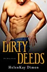 Dirty Deeds (Dirty, #1)