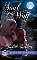 Soul of the Wolf (The Novels of Ravenwood #2)