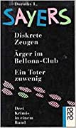 Diskrete Zeugen / Ärger im Bellona- Club / Ein Toter zuwenig