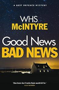 Good News, Bad News (Best Defence series)