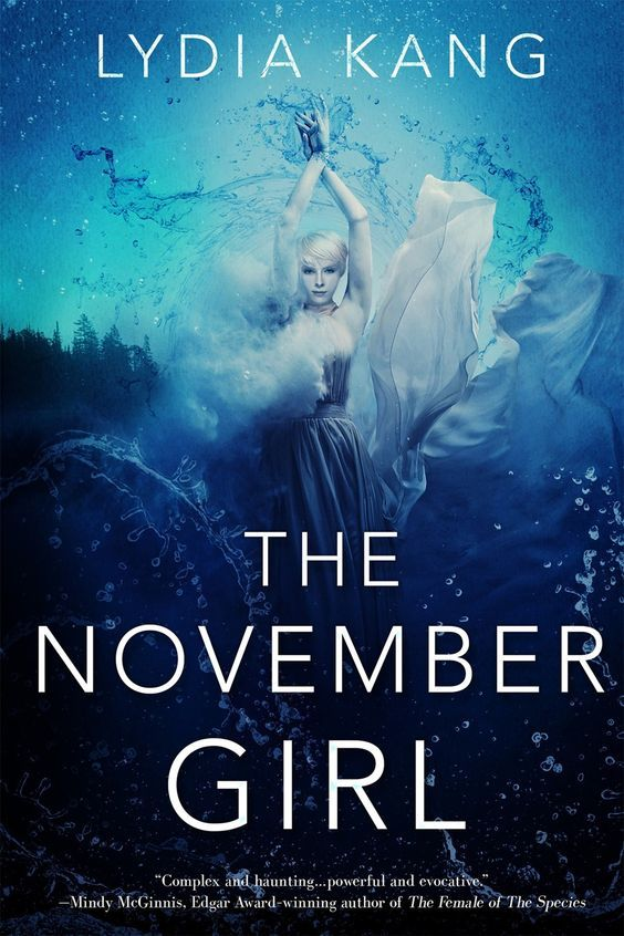 The November Girl - Lydia Kang