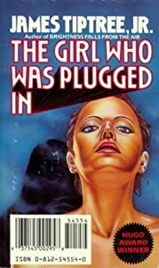 The Girl Who Was Plugged In
