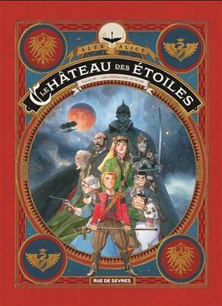 Les chevaliers de Mars (Le Château des Etoiles 1869 #3)