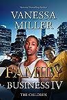 Family Business IV: The Children