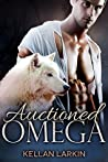 Auctioned Omega (Mount Liberty Pack #1)