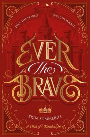 Ever the Brave (A Clash of Kingdoms, #2)