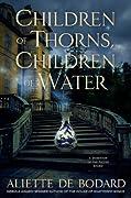 Children of Thorns, Children of Water