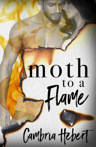 Moth to a Flame by Cambria Hebert