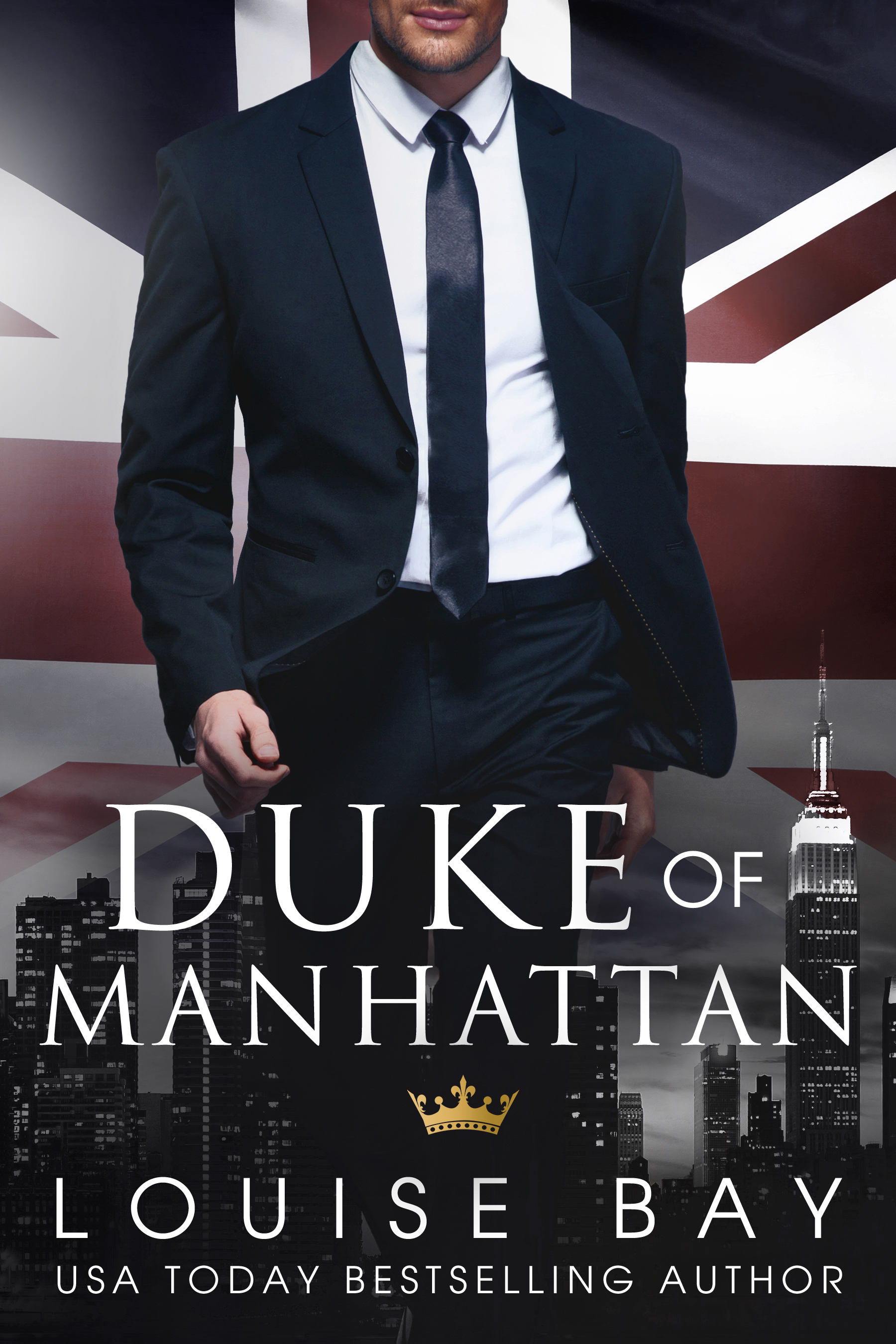Louise Bay - The Royals 3 - Duke of Manhattan