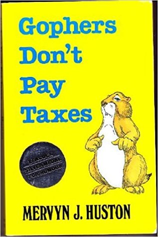 Gophers Don't Pay Taxes