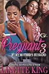 PREGNANT BY MY MOTHER'S HUSBAND 3