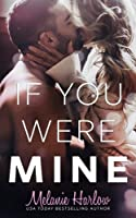 If You Were Mine (After We Fall #3)