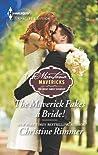 The Maverick Fakes a Bride! (Montana Mavericks: The Great Family Roundup #1)