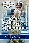 Miss Millington's Dilemma (Lake District Brides #1)