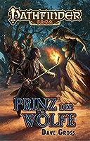 Pathfinder Saga: Prinz der Wölfe