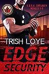 Edge Security Novels 1-3 (Edge Security #1-3)