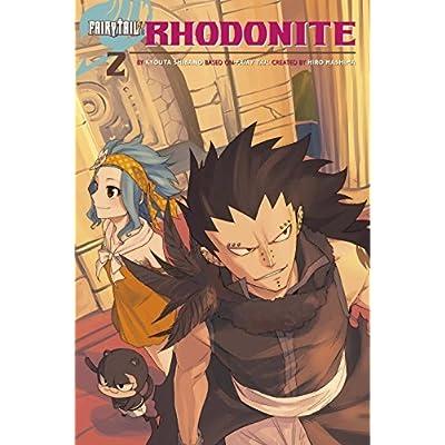Fairy Tail: Rhodonite (Fairy Tail Gaiden #2) by Kyouta Shibano