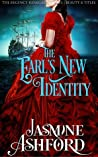 The Earl's New Identity (The Regency Renegades, #1 - Beauty and Titles)