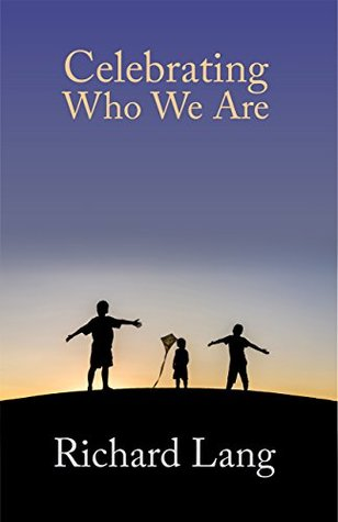 Celebrating Who We Are: Edited transcripts of Headless Way workshops