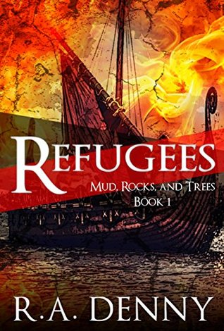 Refugees (Mud, Rocks, and Trees #1)