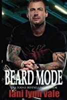 Beard Mode (The Dixie Warden Rejects MC #1)