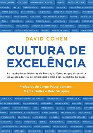 Cultura de Excelência by David Cohen