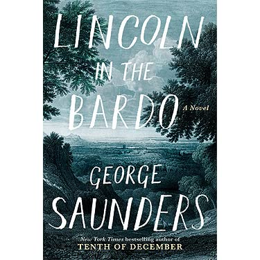 Lincoln in the bardo by george saunders fandeluxe Gallery