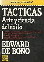 Tacticas: Arte Y Ciencia Del Exito/Tactica : The Art and Sciences of Success