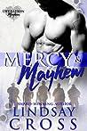 Mercy & Mayhem (Men of Mercy #6.5; Operation Mayhem, #0.5)