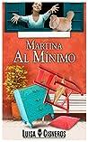 Martina al Mínimo (novelas románticas en español nº 1)