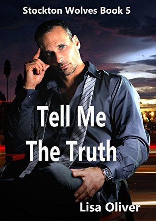 Tell Me The Truth by Lisa Oliver