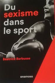 Du sexisme dans le sport Béatrice Barbusse