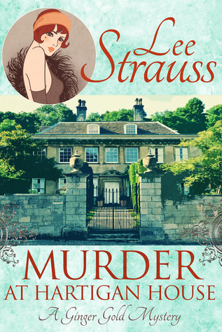 Murder at Hartigan House  (Ginger Gold Mysteries #2)