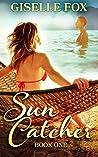 Sun Catcher: Book One
