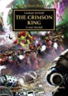 The Crimson King (The Horus Heresy #44)