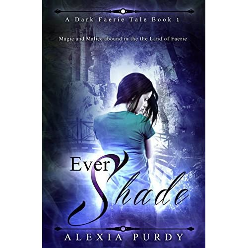 Ever shade a dark faerie tale 1 by alexia purdy fandeluxe Gallery